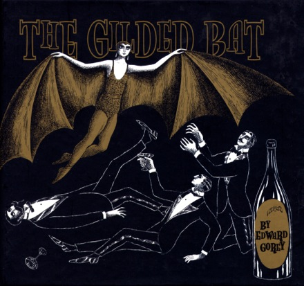 Cover of Edward Gorey's The Gilded Bat.
