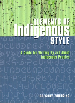Cover of 'Elements of Indigenous Style' by Gregory Younging.